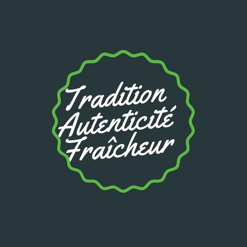 Tradition Authenticité Fraîcheur